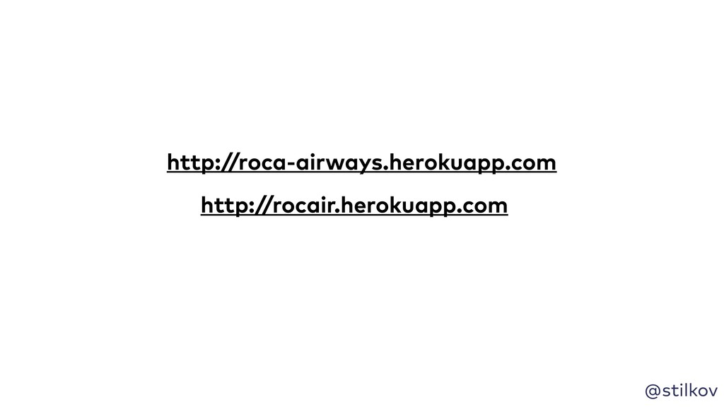 @stilkov http://rocair.herokuapp.com http://roc...