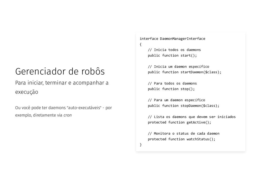 Gerenciador de robôs Para iniciar, terminar e a...