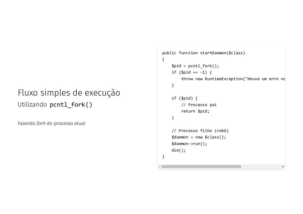 Fluxo simples de execução Utilizando pcntl_fork...