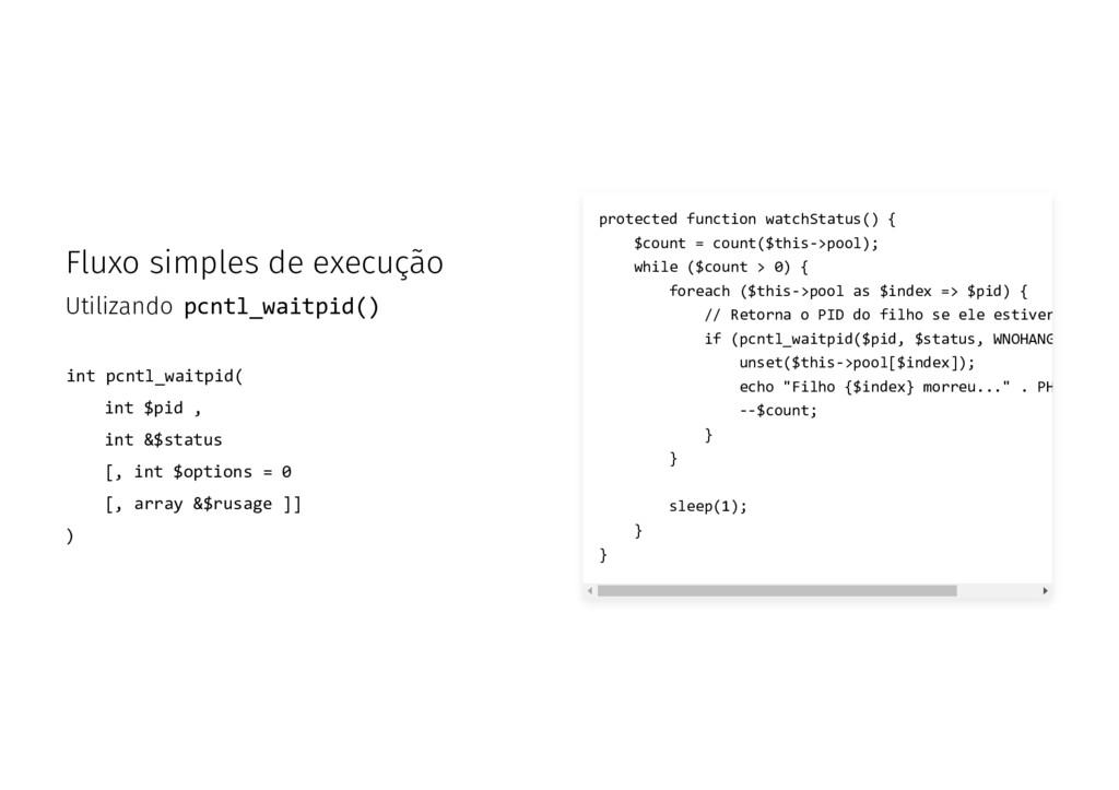 Fluxo simples de execução Utilizando pcntl_wait...