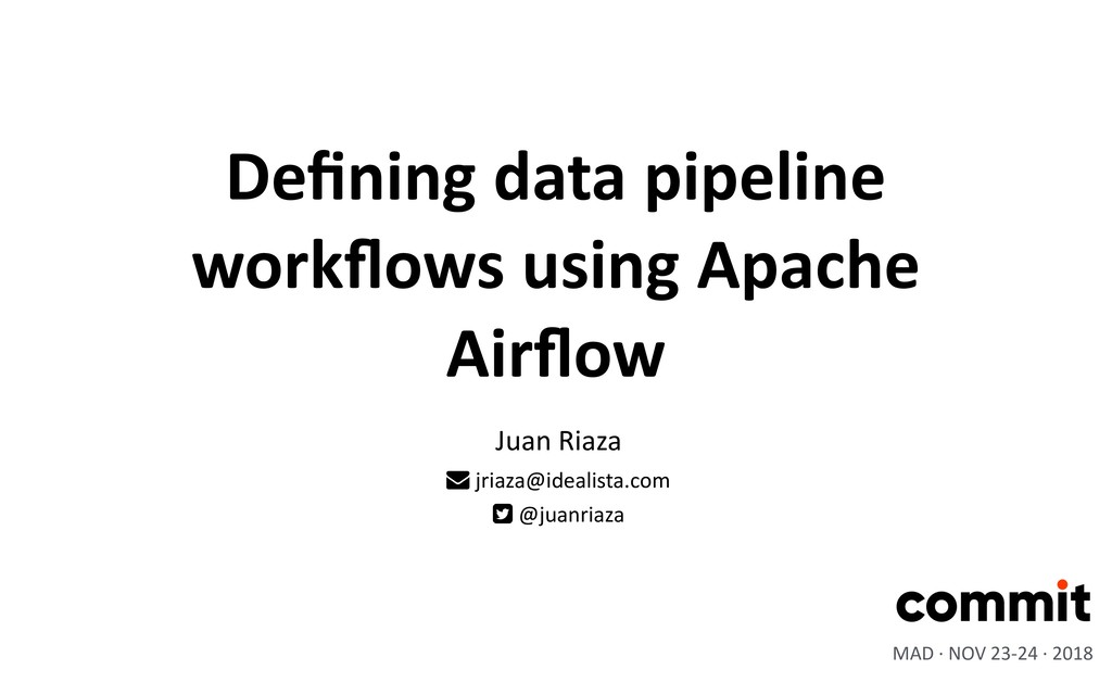 Defining data pipeline workflows using Apache Air...
