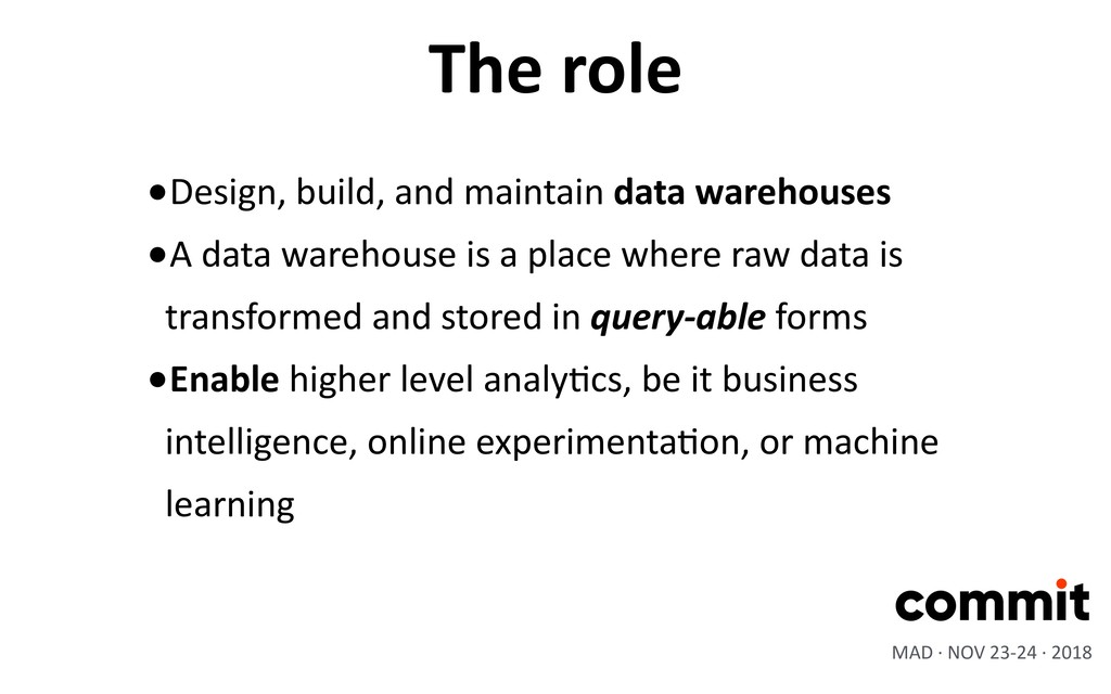 •Design, build, and maintain data warehouses •A...