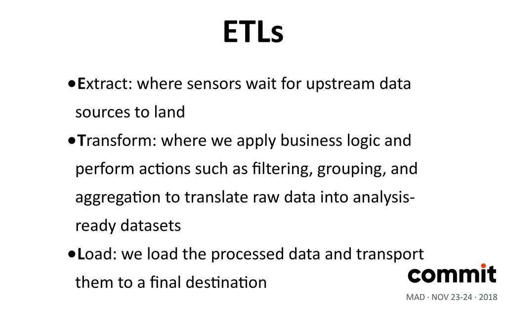 •Extract: where sensors wait for upstream data ...