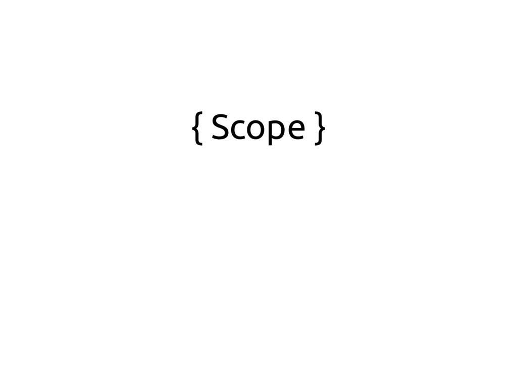 { Scope }
