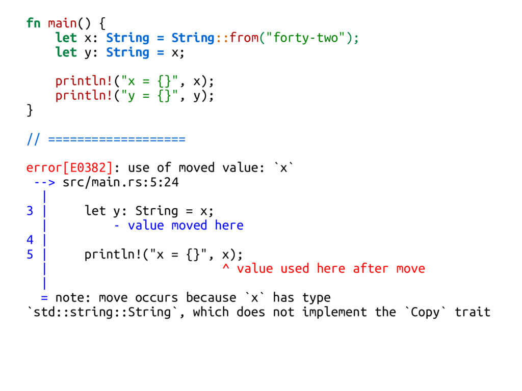 """fn main() { let x: String = String::from(""""forty..."""