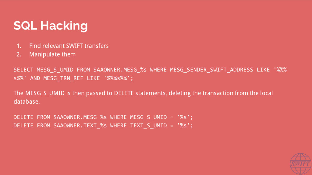 SQL Hacking 1. Find relevant SWIFT transfers 2....