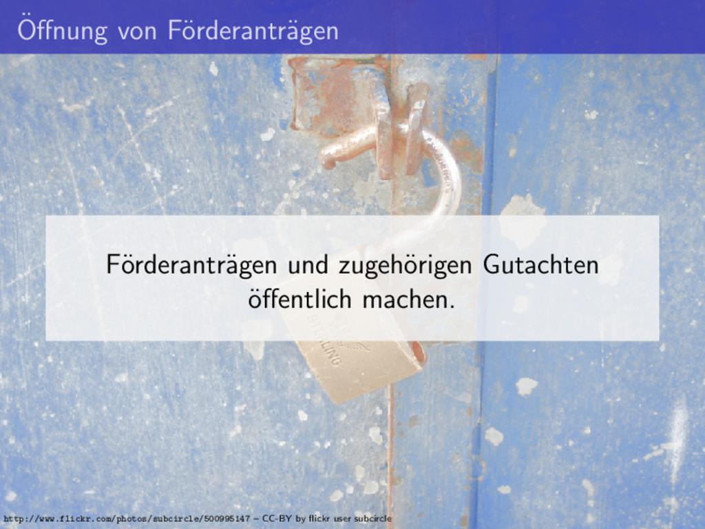 ¨ Offnung von F¨ orderantr¨ agen F¨ orderantr¨ a...