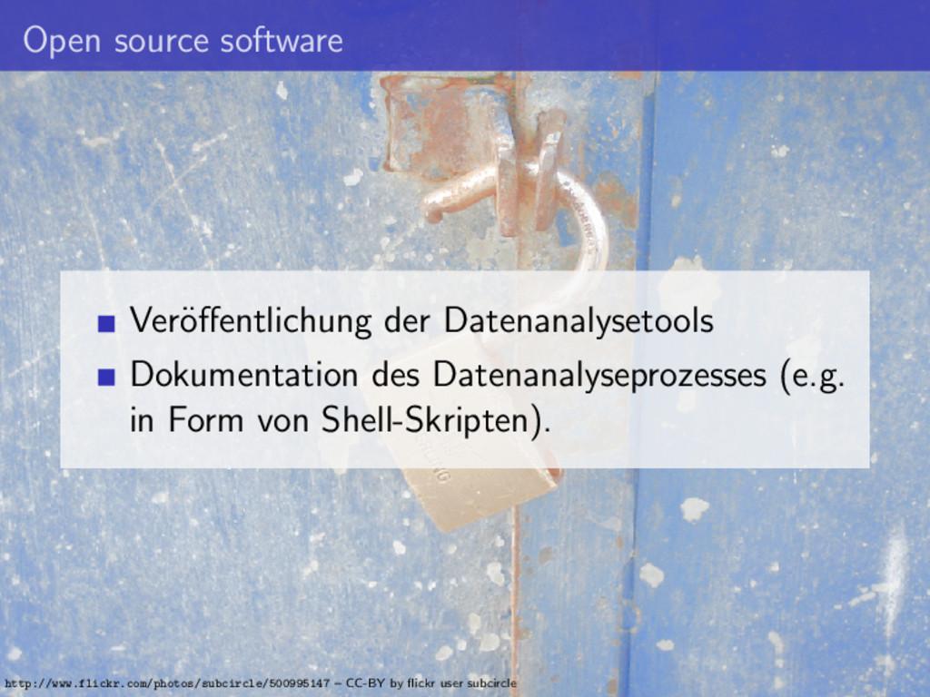 Open source software Ver¨ offentlichung der Date...