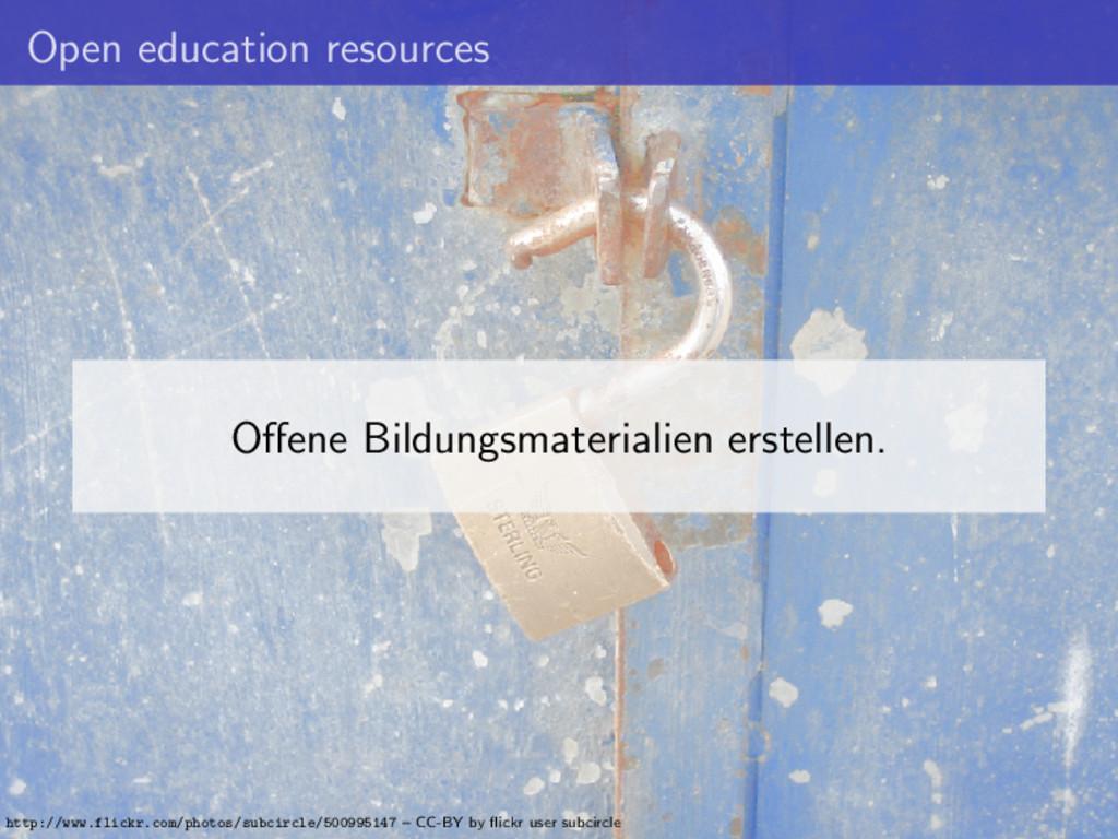 Open education resources Offene Bildungsmaterial...