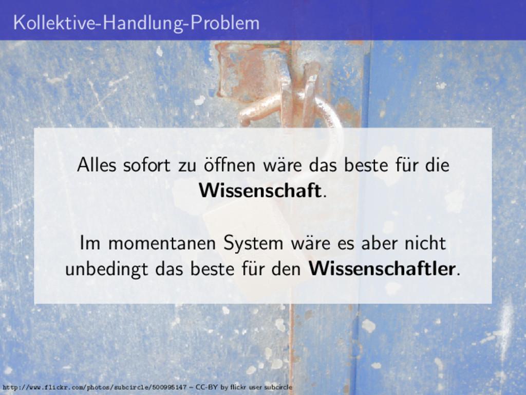 Kollektive-Handlung-Problem Alles sofort zu ¨ o...
