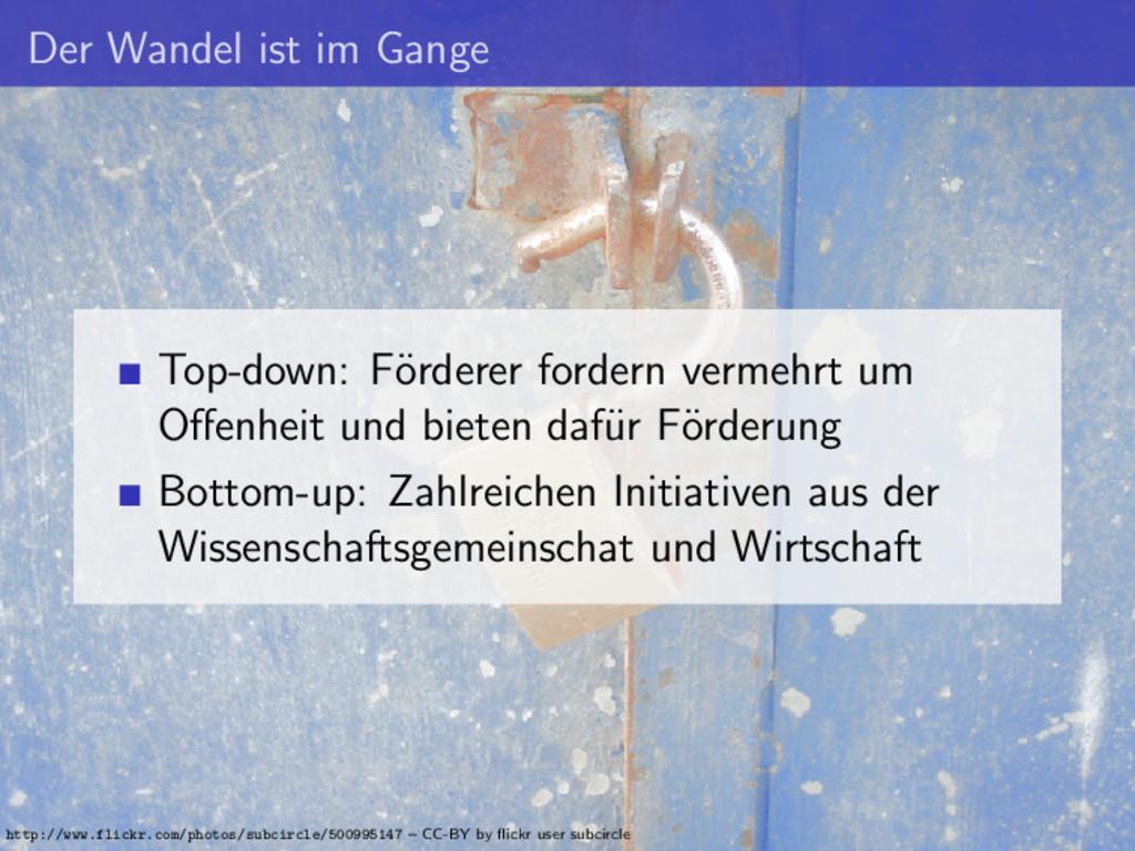 Der Wandel ist im Gange Top-down: F¨ orderer fo...