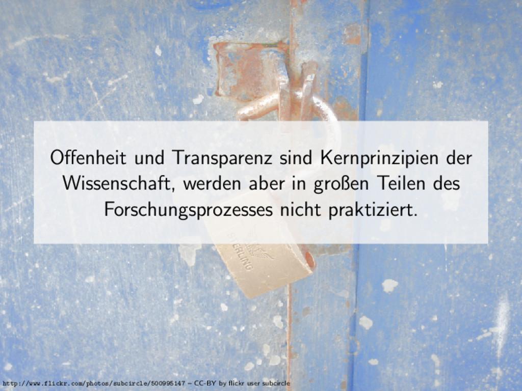 Offenheit und Transparenz sind Kernprinzipien de...