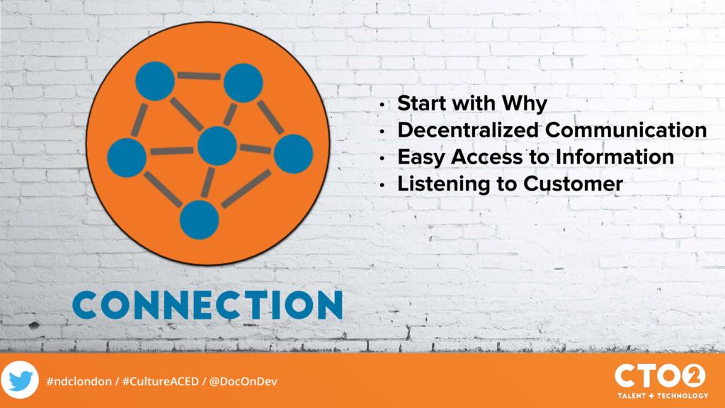 #ndclondon / #CultureACED / @DocOnDev CONNECTIO...