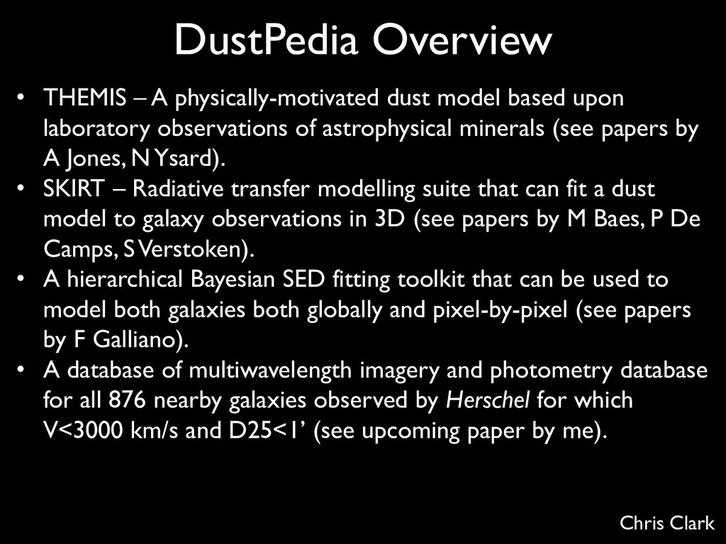 Chris Clark DustPedia Overview • THEMIS – A phy...