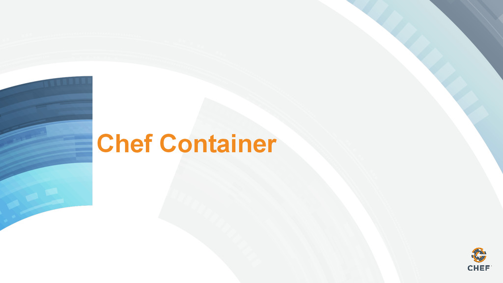 Chef Container