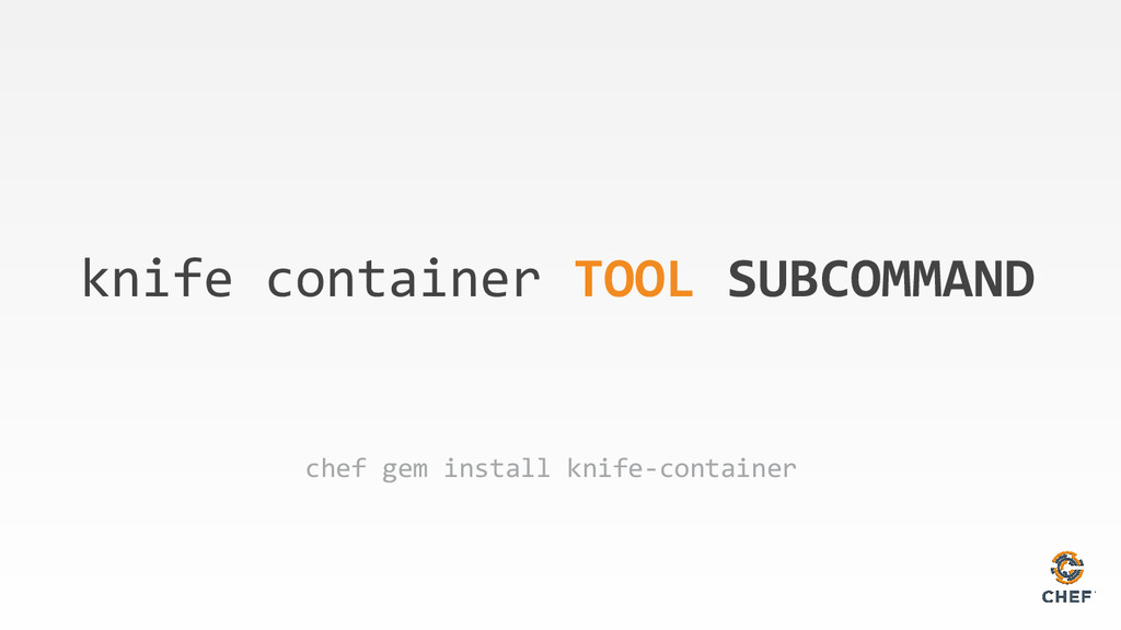 knife container TOOL SUBCOMMAND chef gem instal...