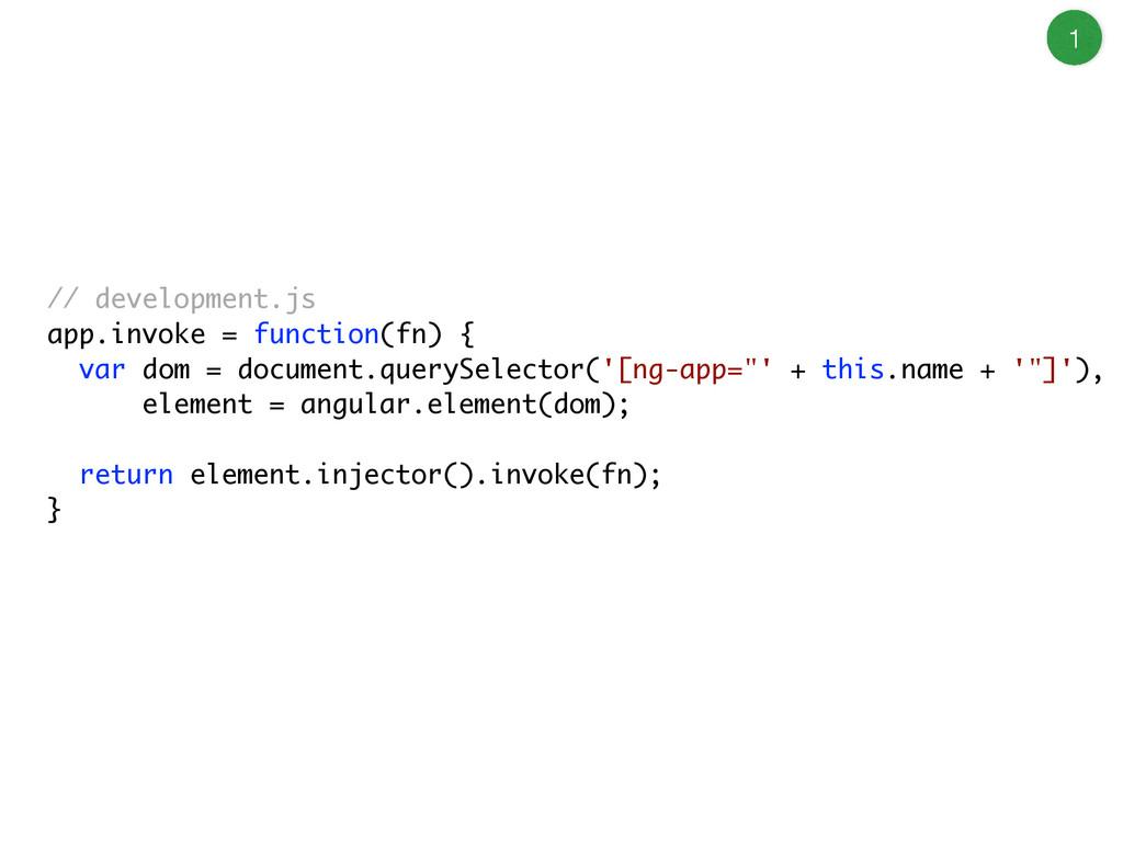 // development.js app.invoke = function(fn) { v...