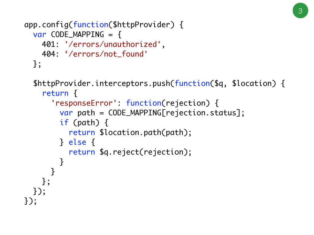 app.config(function($httpProvider) { var CODE_M...