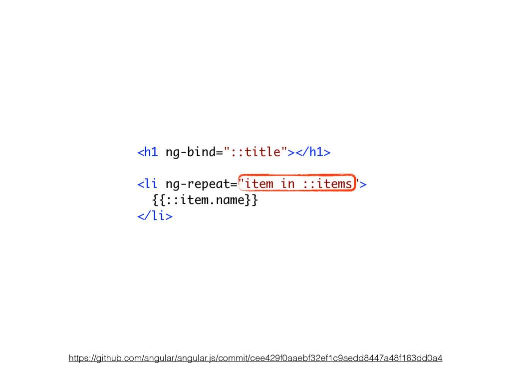 """<h1 ng-bind=""""::title""""></h1> ! <li ng-repeat=""""it..."""
