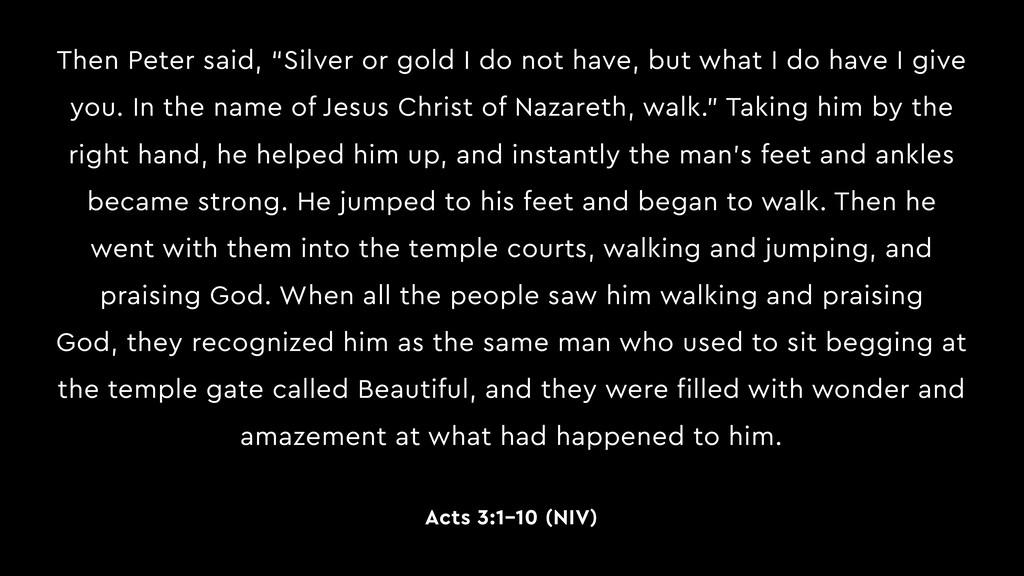 """Then Peter said, """"Silver or gold I do not have,..."""