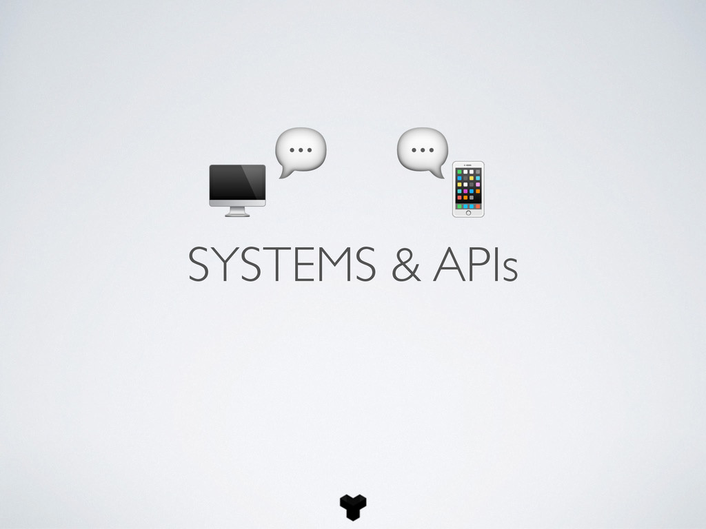 SYSTEMS & APIs