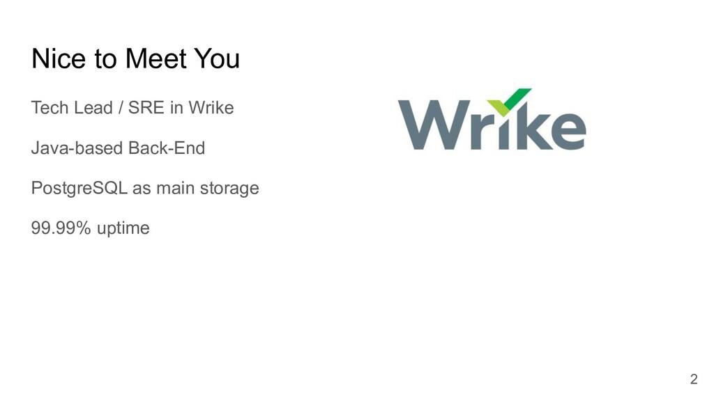 Nice to Meet You Tech Lead / SRE in Wrike Java-...