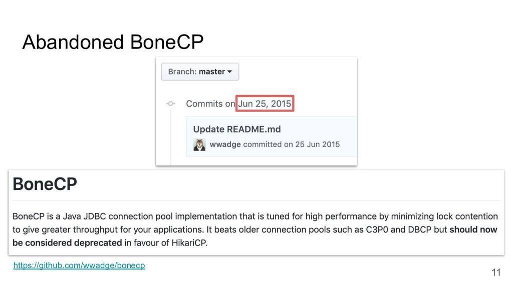 Abandoned BoneCP https://github.com/wwadge/bone...