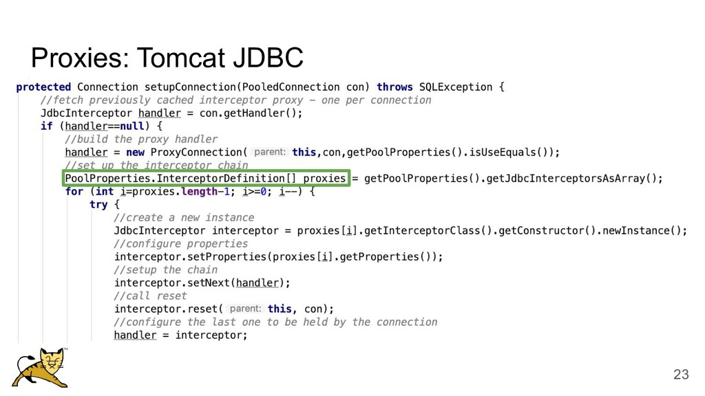 Proxies: Tomcat JDBC 23