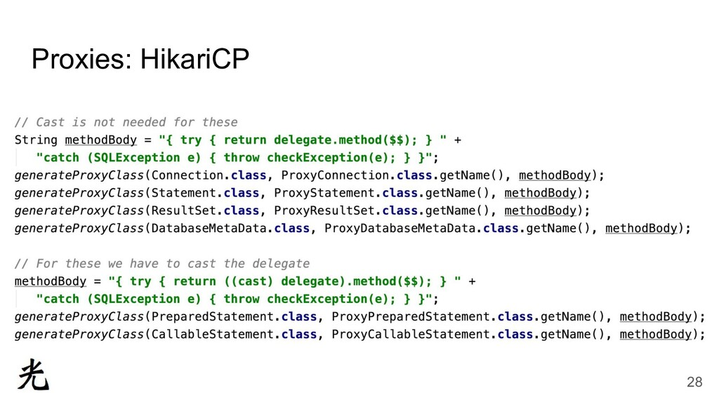 Proxies: HikariCP 28