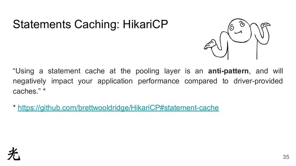 "Statements Caching: HikariCP ""Using a statement..."