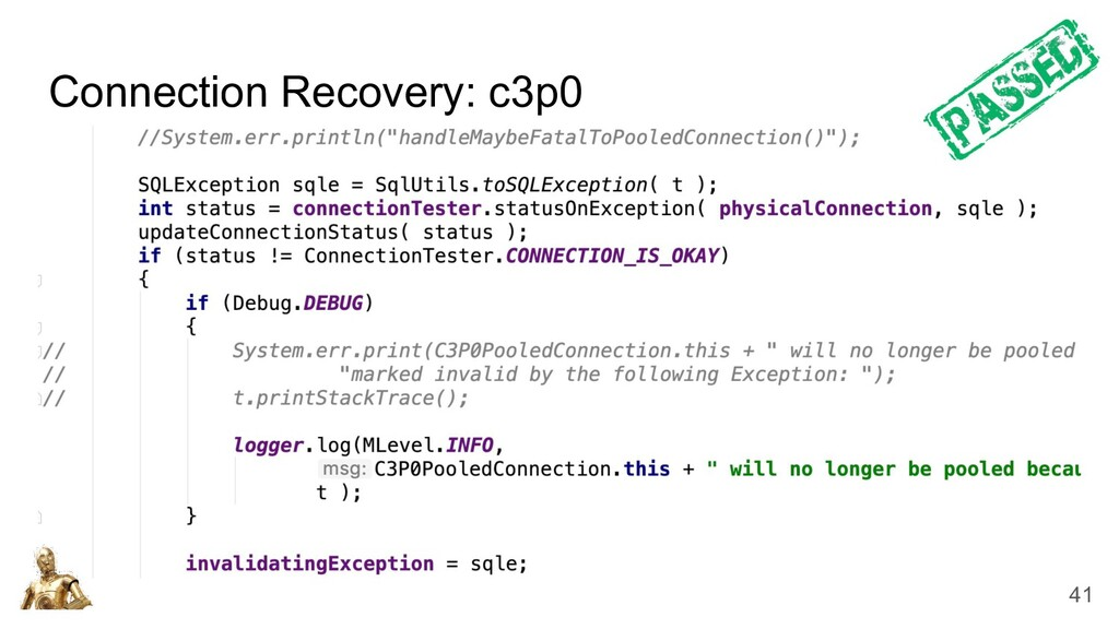Connection Recovery: c3p0 41