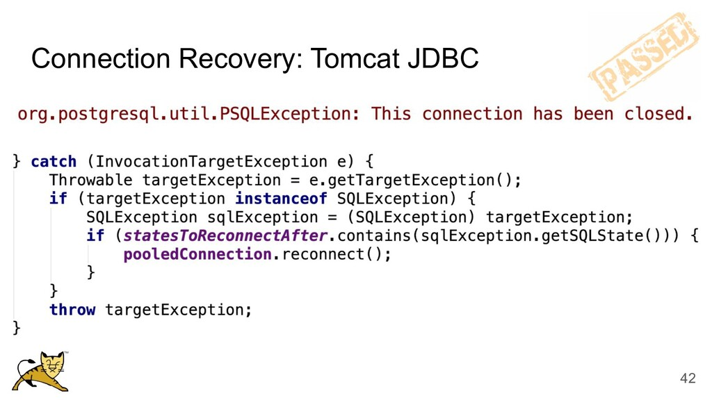 Connection Recovery: Tomcat JDBC 42