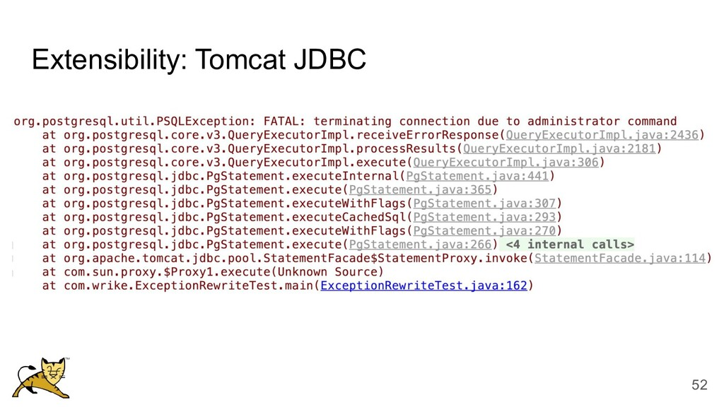Extensibility: Tomcat JDBC 52