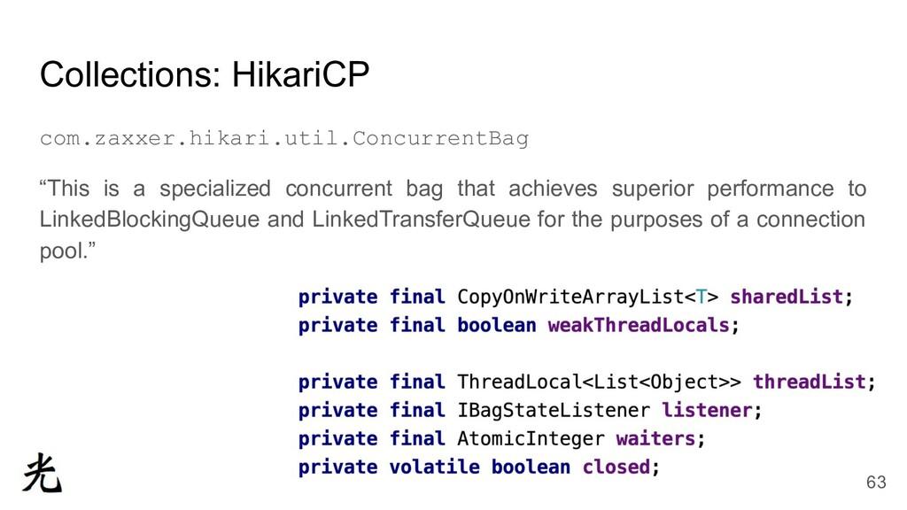 Collections: HikariCP com.zaxxer.hikari.util.Co...
