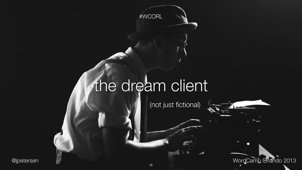 @jpetersen WordCamp Orlando 2013 #WCORL 15 the ...
