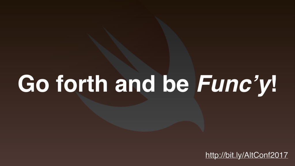 Go forth and be Func'y! http://bit.ly/AltConf20...