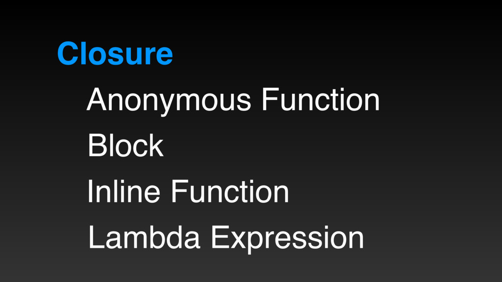 Closure Anonymous Function Block Inline Functio...