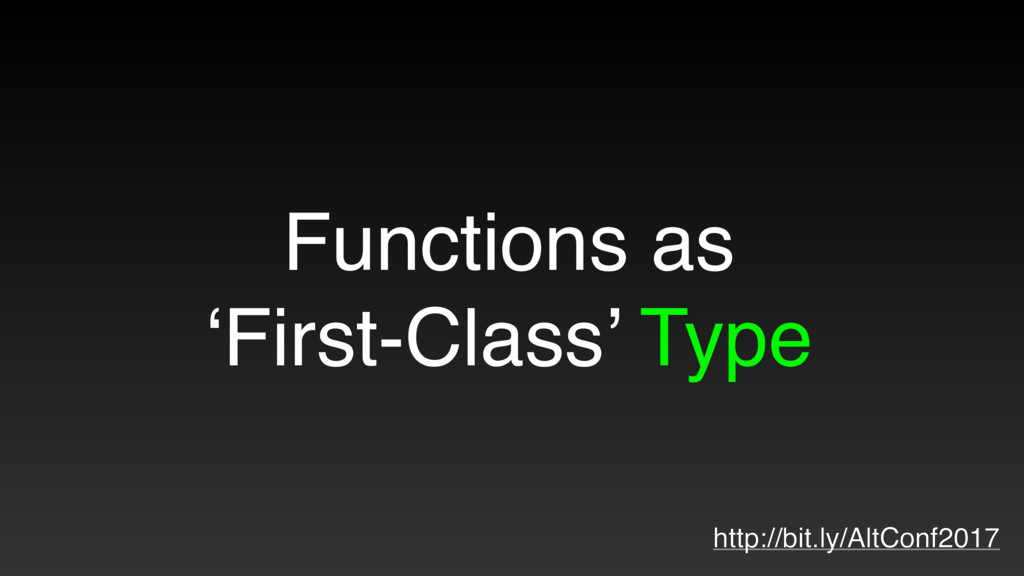 Functions as 'First-Class' Type http://bit.ly/A...