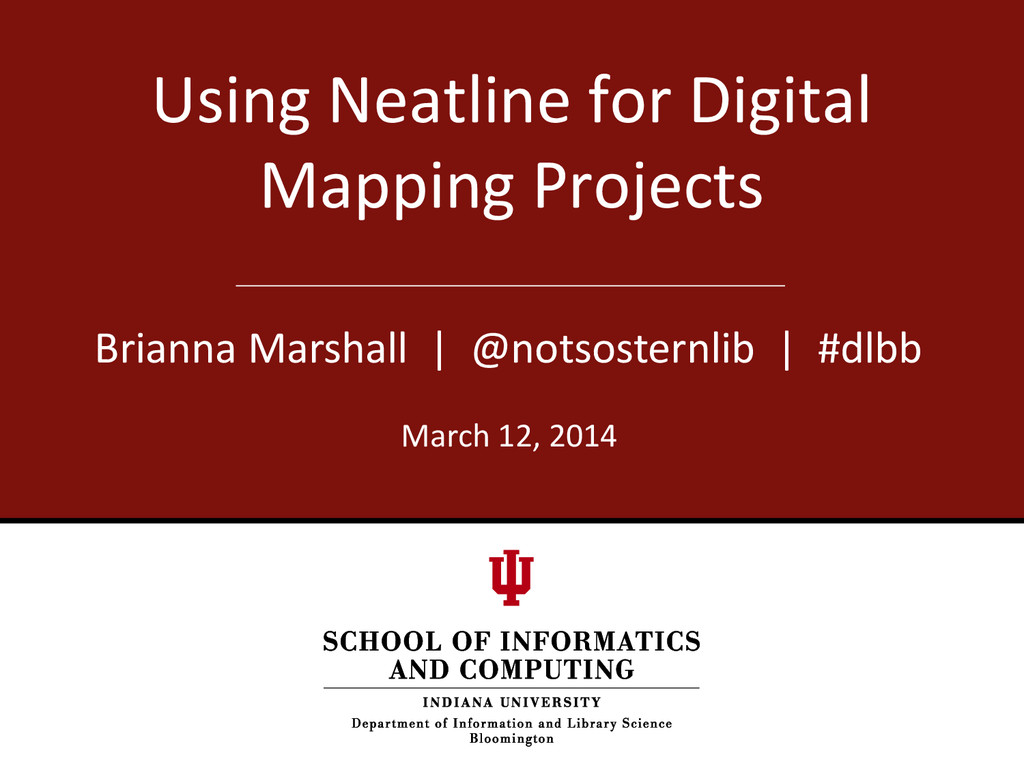 Using Neatline for Digital Mapping Projects Bri...