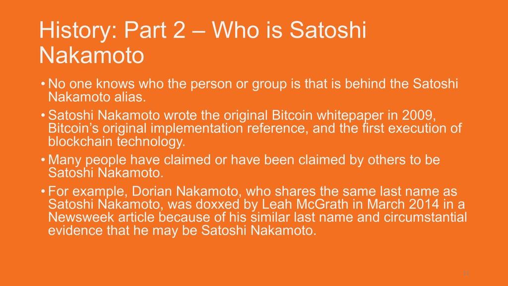 History: Part 2 – Who is Satoshi Nakamoto • No ...
