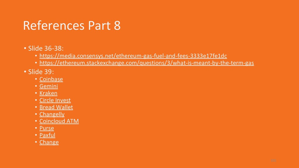 References Part 8 • Slide 36-38: • https://medi...