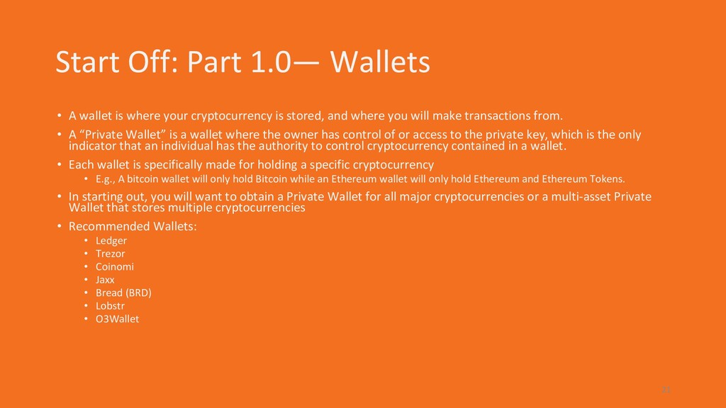 Start Off: Part 1.0— Wallets • A wallet is wher...