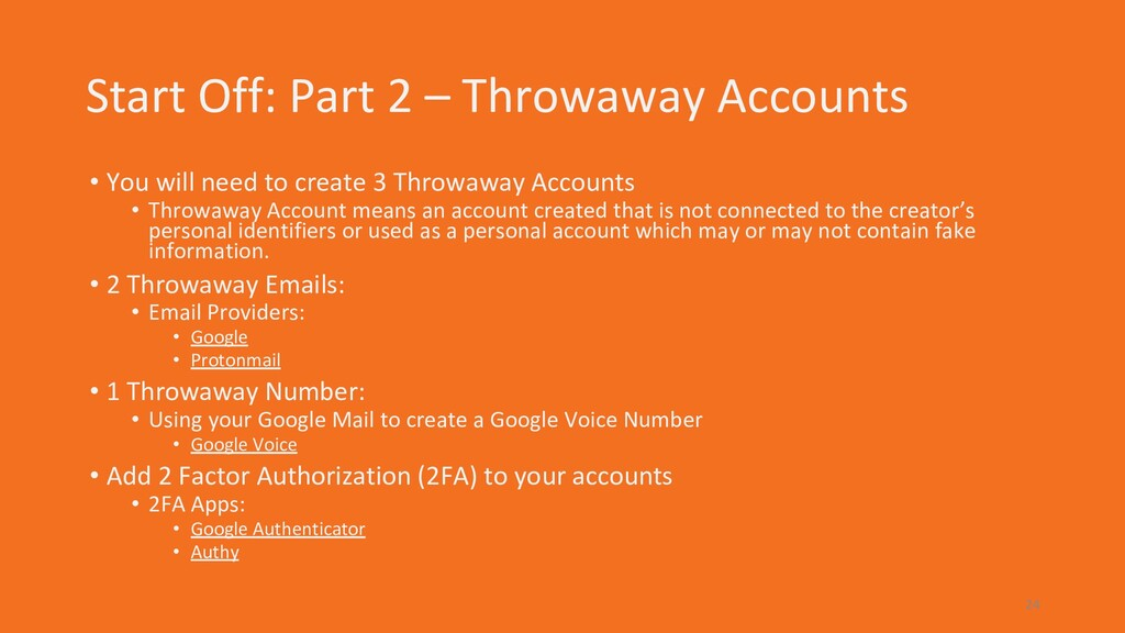 Start Off: Part 2 – Throwaway Accounts • You wi...