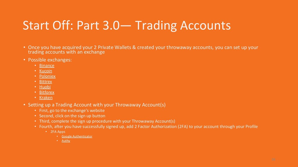 Start Off: Part 3.0— Trading Accounts • Once yo...