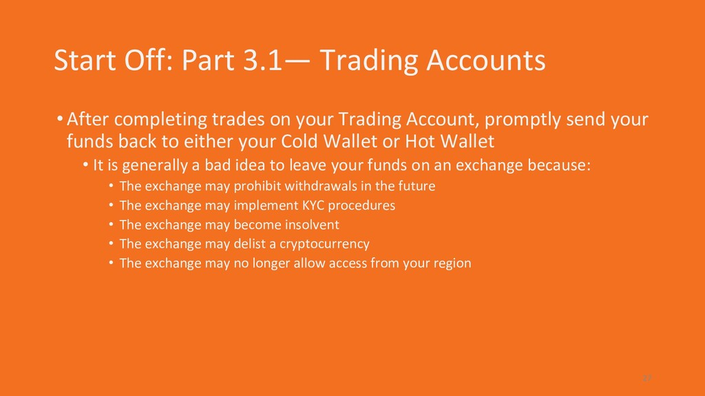 Start Off: Part 3.1— Trading Accounts •After co...