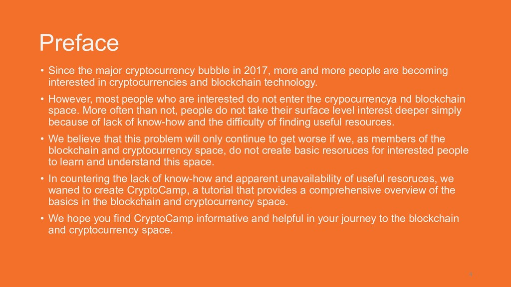 Preface • Since the major cryptocurrency bubble...