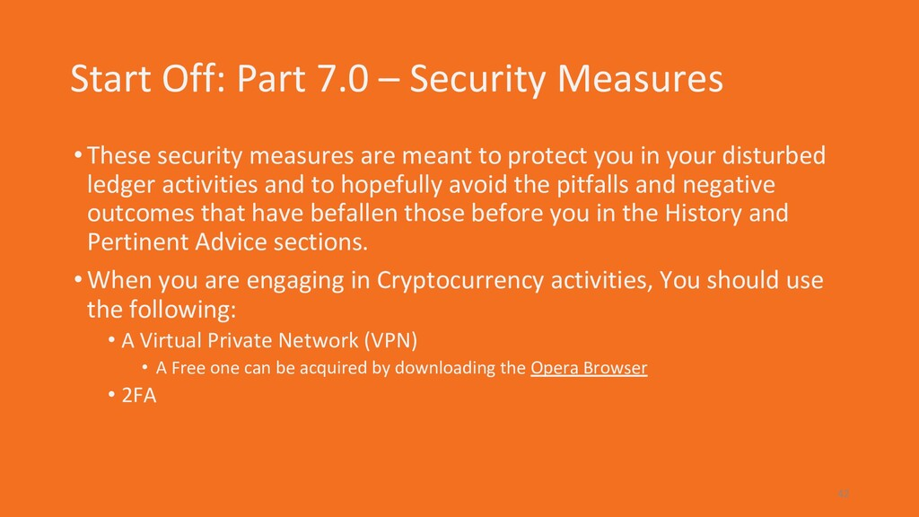 Start Off: Part 7.0 – Security Measures •These ...