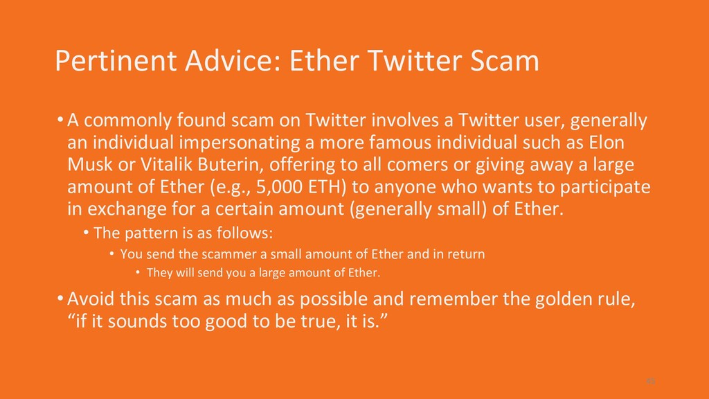Pertinent Advice: Ether Twitter Scam •A commonl...