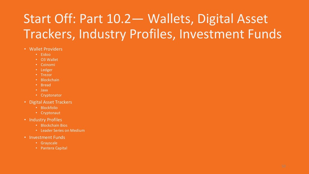 Start Off: Part 10.2— Wallets, Digital Asset Tr...
