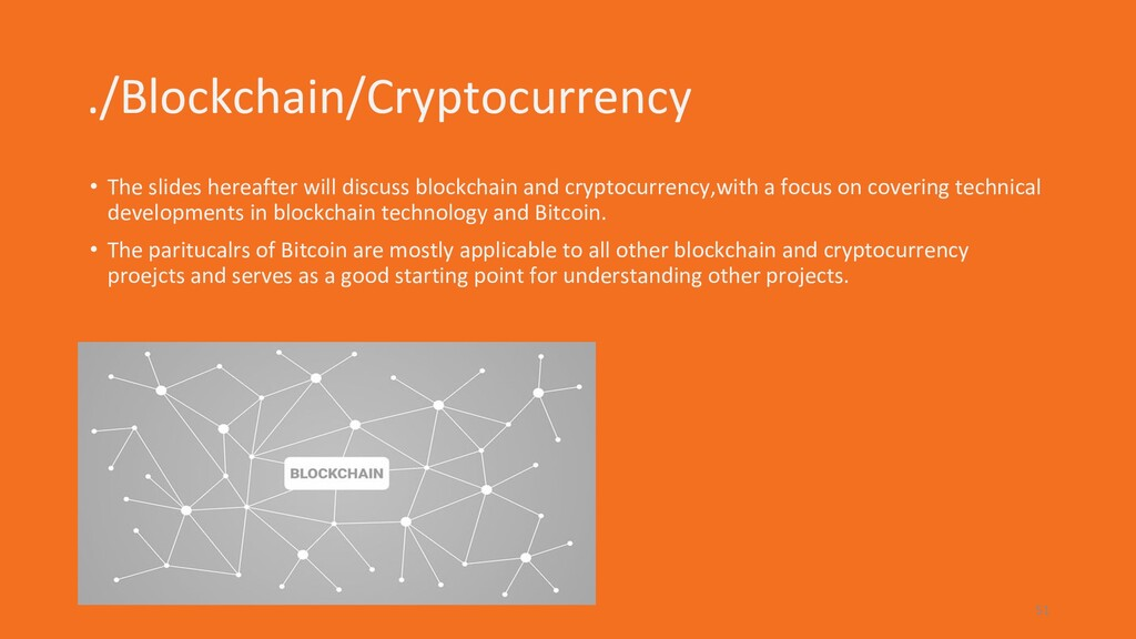 ./Blockchain/Cryptocurrency • The slides hereaf...